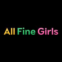 All Fine Girls